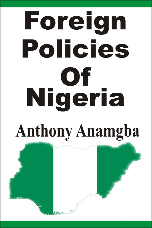 center piece of nigerias foreign policy