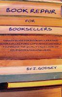 J. Godsey - Book Repair for Booksellers