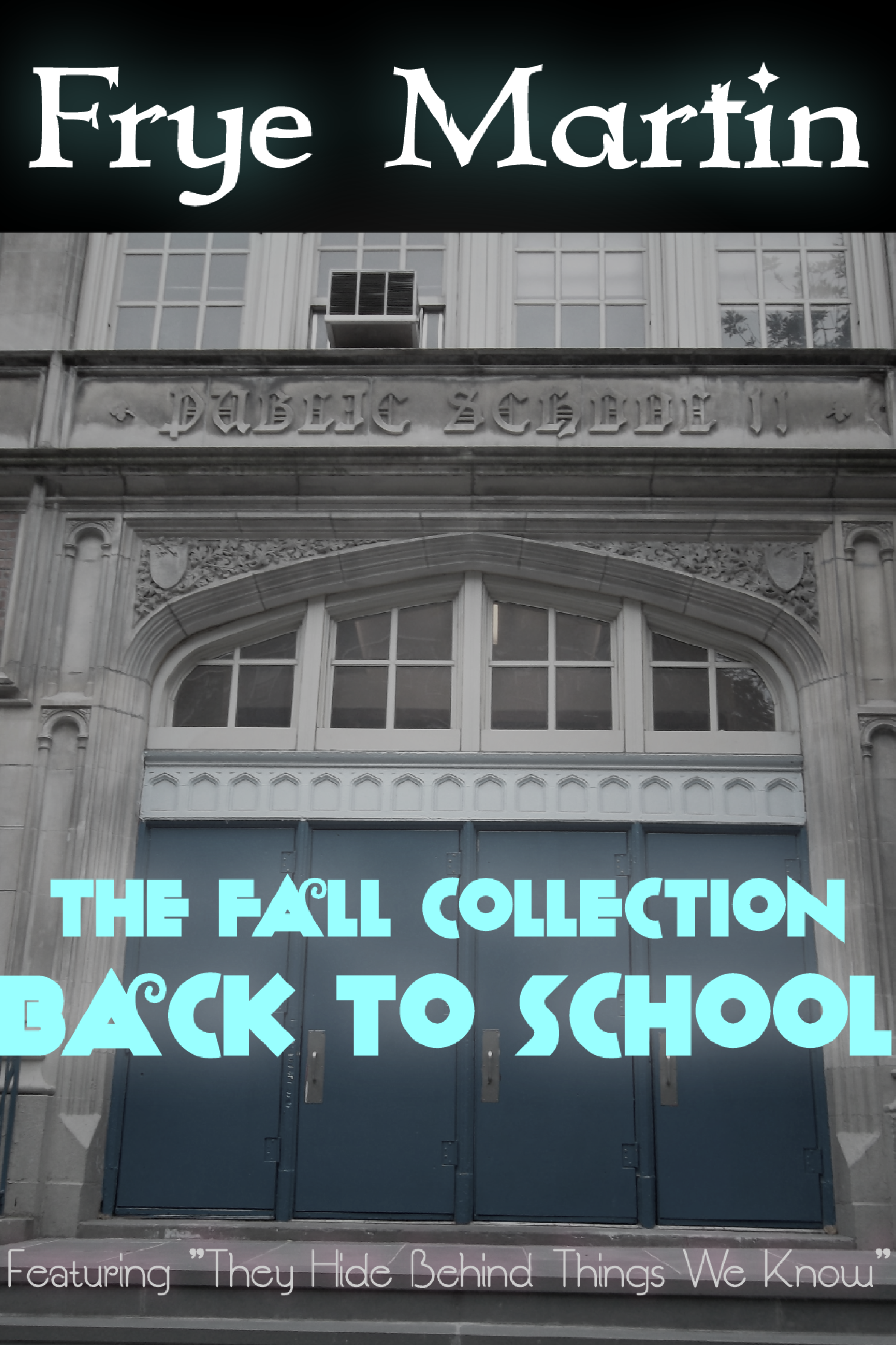 The Fall Collection: Back to School, an Ebook by Frye Martin