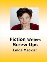Linda Meckler - Fiction Writers Screw Ups
