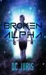 Broken Alpha by DC Juris