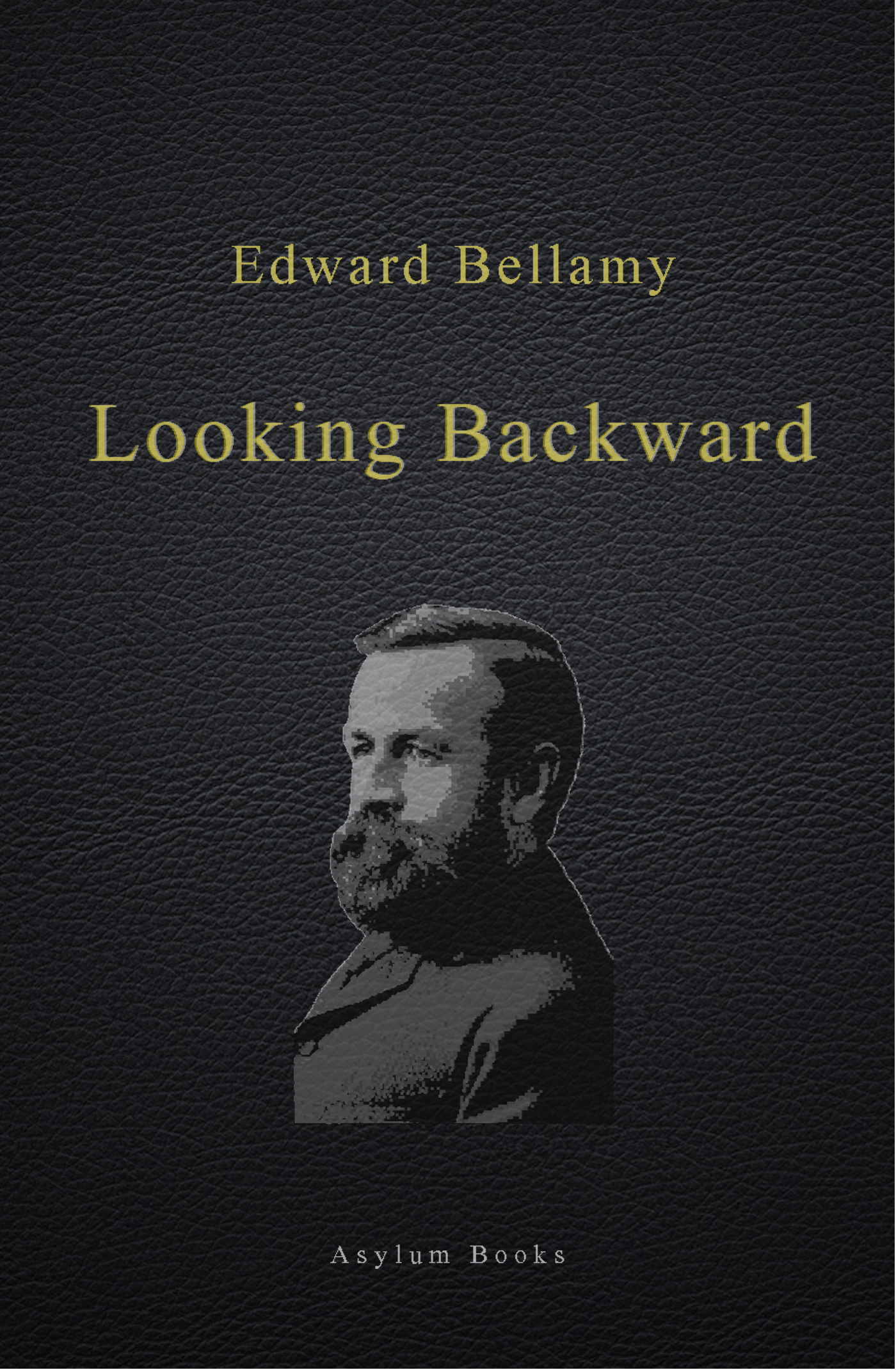 1888 1988 backward bellamy edward essay looking