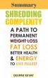Shredding Complexity Summary by Deepak Kevat