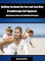 Zhanna Hamilton - Quitting Facebook the Fast and Easy Way: Breakthrough Self-Hypnosis with Binaural Beats  and Subliminal Messages