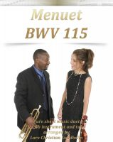 Pure Sheet Music - Menuet BWV 115 Pure sheet music duet for Bb instrument and tuba arranged by Lars Christian Lundholm