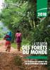 2018 La situation des forêts du monde: Les forêts au service du développement durable by Organisation des Nations Unies pour l'alimentation et l'agriculture