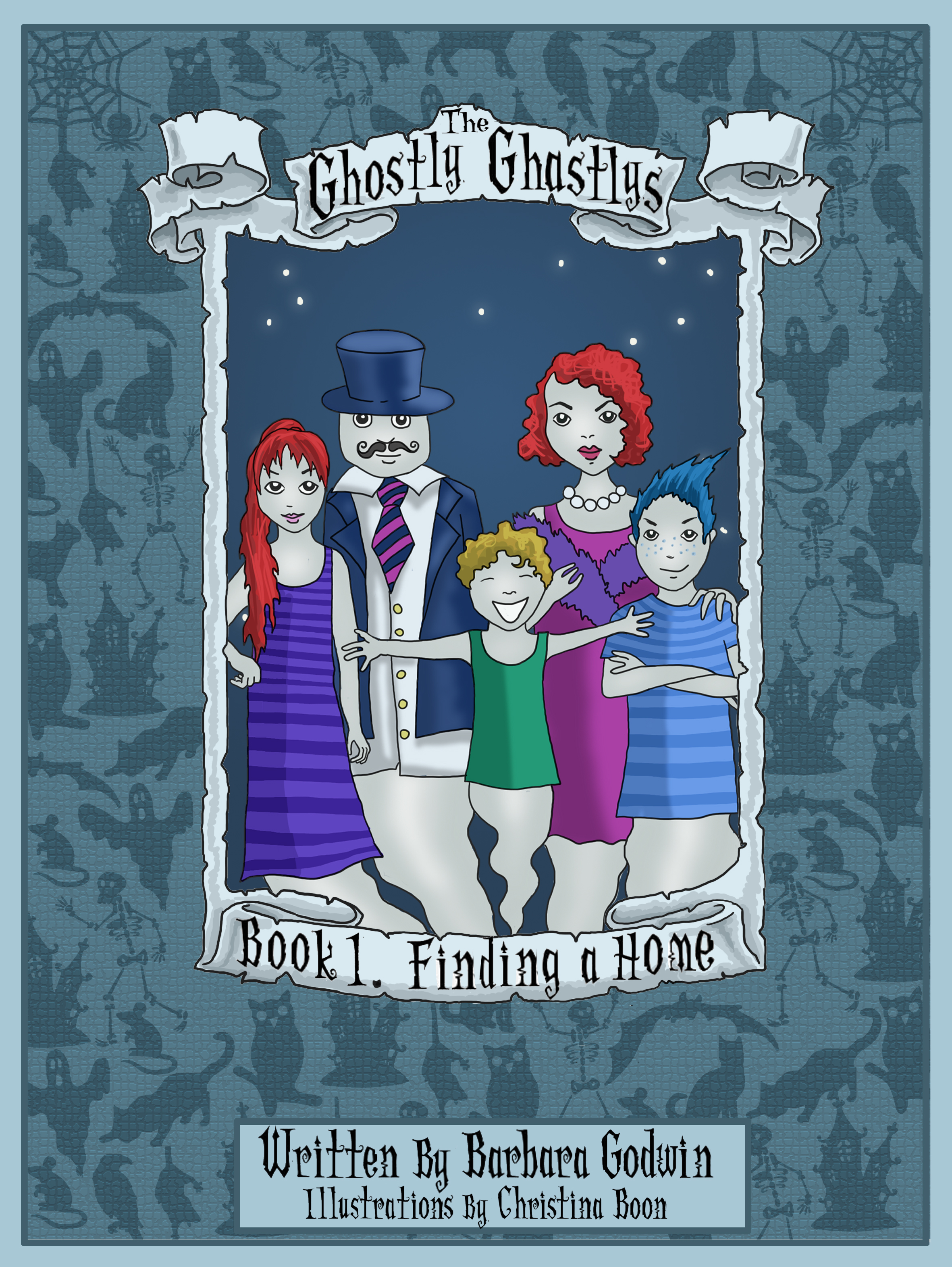 The Ghostly Ghastlys Book 1: Finding A Home (sst-ccclvii)