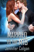 Jennifer Colgan - Married to the MIB