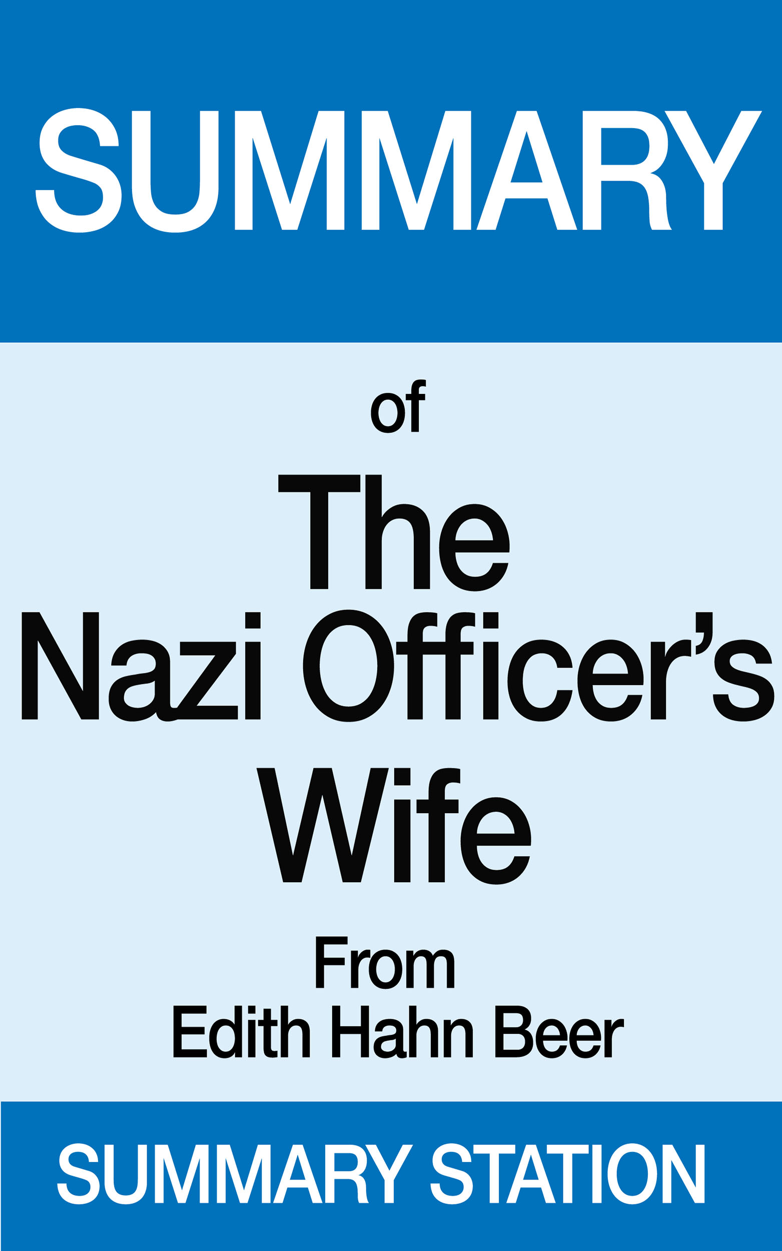 essay on book nazi officers wife Essay about nazi propaganda nazi propaganda they taught what he does at school covering the evil person that he is eva braun is the wife of adolf.