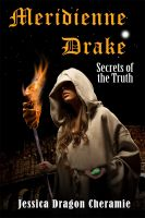 Cover for 'Meridienne Drake: Secrets of the Truth'