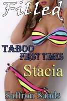 Saffron Sands - Filled: Taboo First Times: Stacia