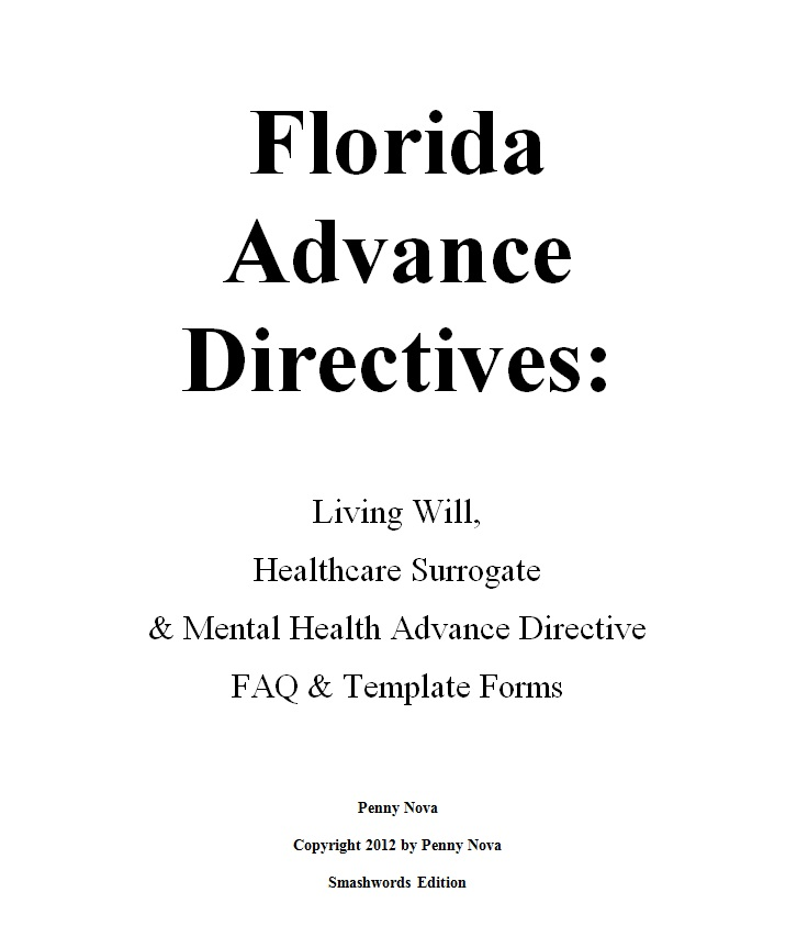 Smashwords  Florida Advance Directives Living Will Healthcare