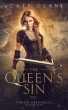 The Queen's Sin by Cate Dean