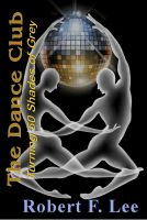 Robert Lee - The Dance Club: Turning Fifty Shades Of Grey