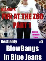 Charlie Mitchell Snow - JoAnne's Fun at the Zoo, Part 1 - Bestiality Blow-Bangs in Blue Jeans, #5