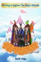 Delfi Vijja - DRD Warriors : Striving to Improve the King's Attitude