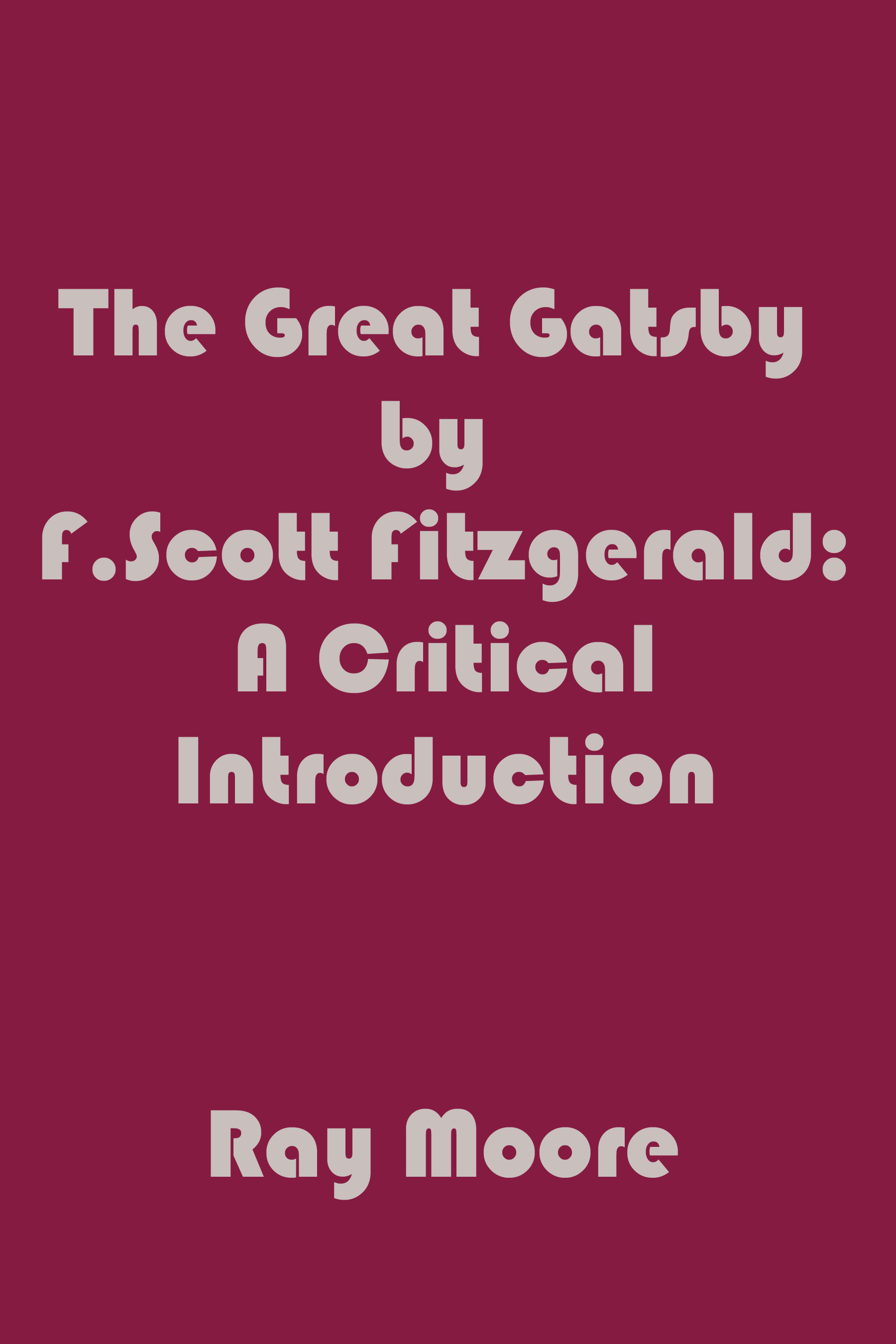 the reality of the society in the great gatsby by f scott fitzgerald