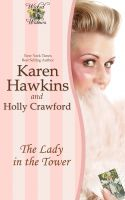 Karen Hawkins - The Lady in the Tower (A Wicked Widows Short Story)