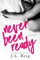 J.L. Berg - Never Been Ready