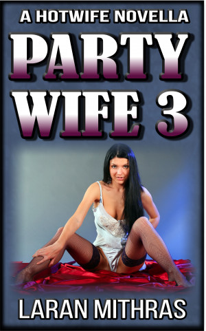 Hotwife Halloween - Part Two: The Party (A Menage MFF Erotic Romance)