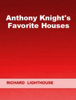 Anthony Knight's Favorite Houses