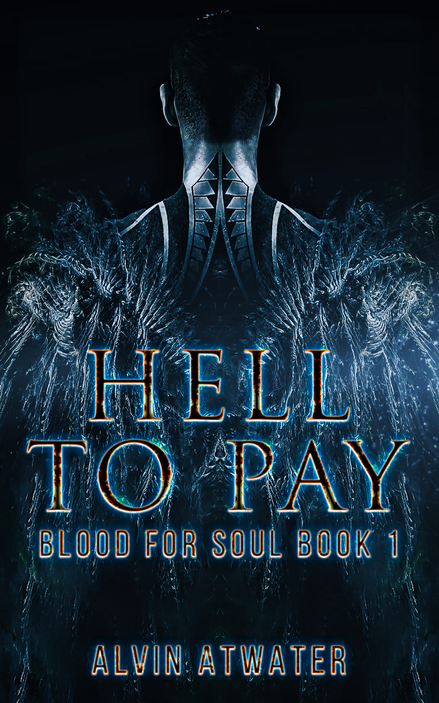 Smashwords Hell To Pay Blood For Soul Book 1 A Book By Alvin