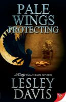 Lesley Davis - Pale Wings Protecting
