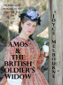 Amos & the British Soldier's Widow (An Interracial Romance in the Post-Civil War Era) by Joyce Melbourne