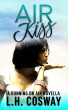 Air Kiss: A Running on Air Novella by L.H. Cosway