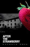 Cover for 'After the Strawberry'