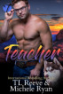 Teacher by TL Reeve & Michele Ryan