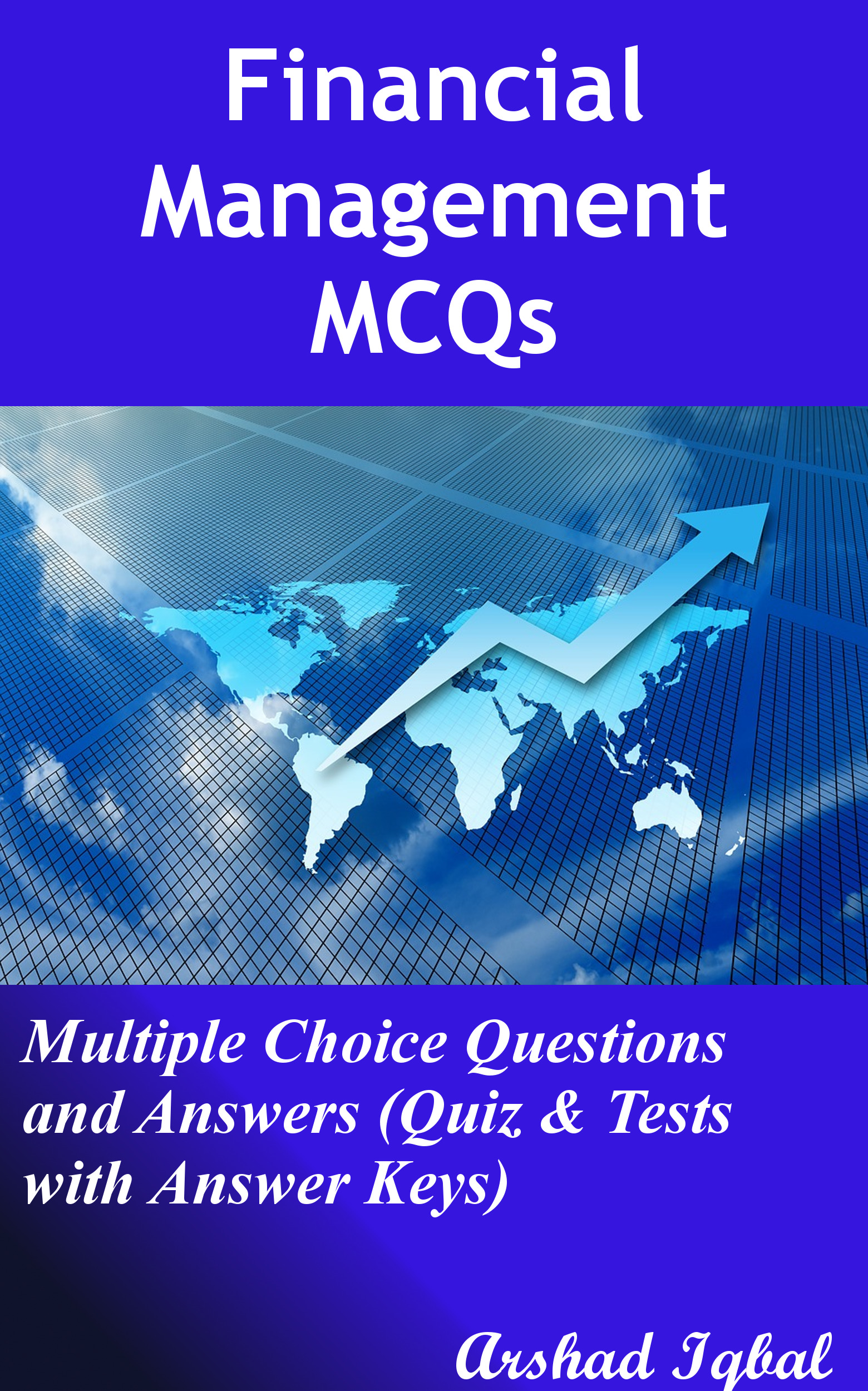 finance test questions with answers This is the current affairs questions and answers section on finance with explanation for various interview, competitive examination and entrance test indiabix provides you lots of fully solved current affairs (finance) questions and answers with explanation.