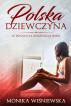 Polska Dziewczyna W Pogoni Za Angielskim Snem by Monika Wisniewska