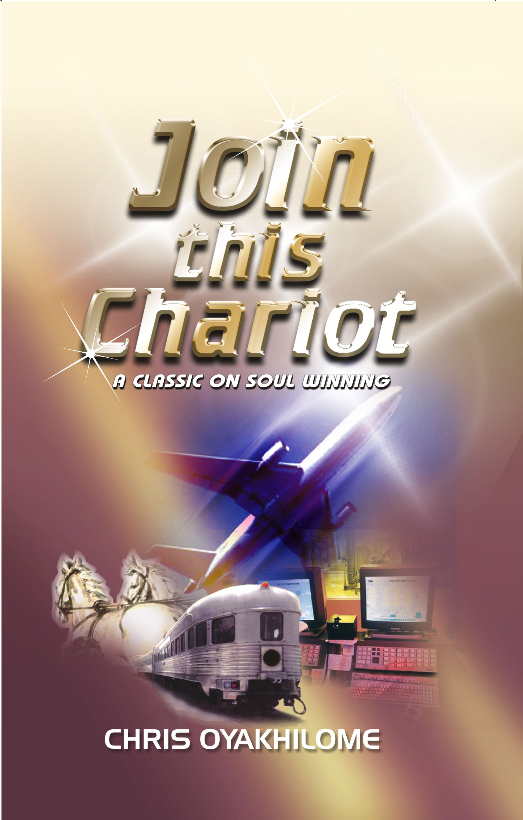 Join This Chariot, an Ebook by Pastor Chris Oyakhilome PhD