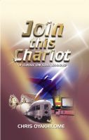 Pastor Chris Oyakhilome PhD - Join This Chariot