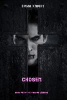 Emma Knight - Chosen (Book #4 of the Vampire Legends)