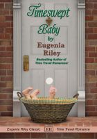 Eugenia Riley - Timeswept Baby