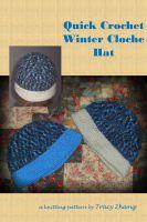 Tracy Zhang - Quick Crochet Winter Cloche Hat