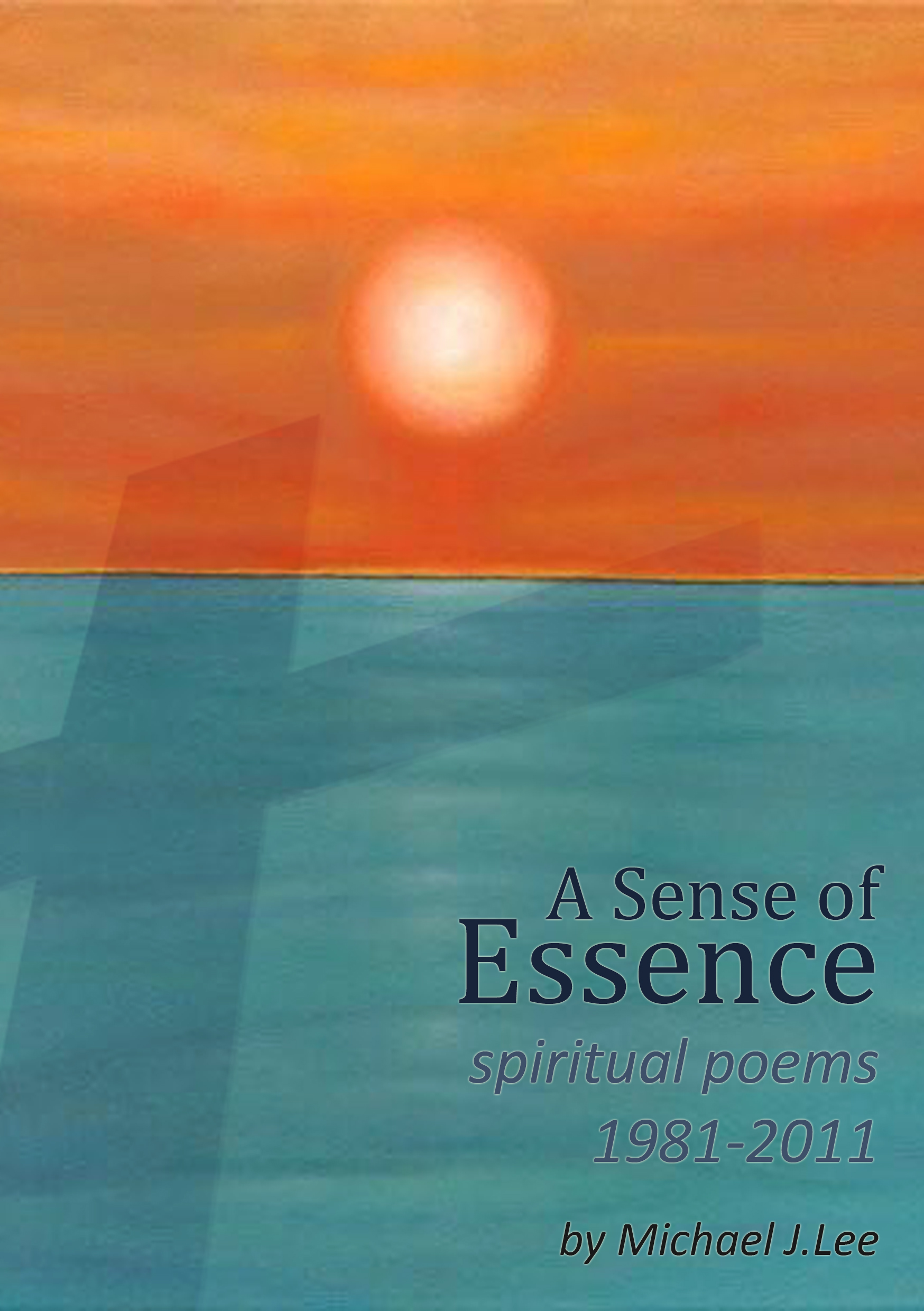 A Sense Of Essence, an Ebook by Michael Lee