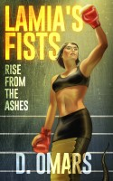 D. Omars - Lamia's Fists: Rise From The Ashes
