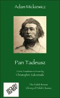 Cover for 'Pan Tadeusz, A New Prose Translation'