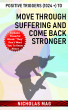 Positive Triggers (1024 +) to Move Through Suffering and Come Back Stronger by Nicholas Mag