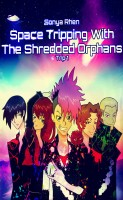 Space Tripping with the Shredded Orphans cover