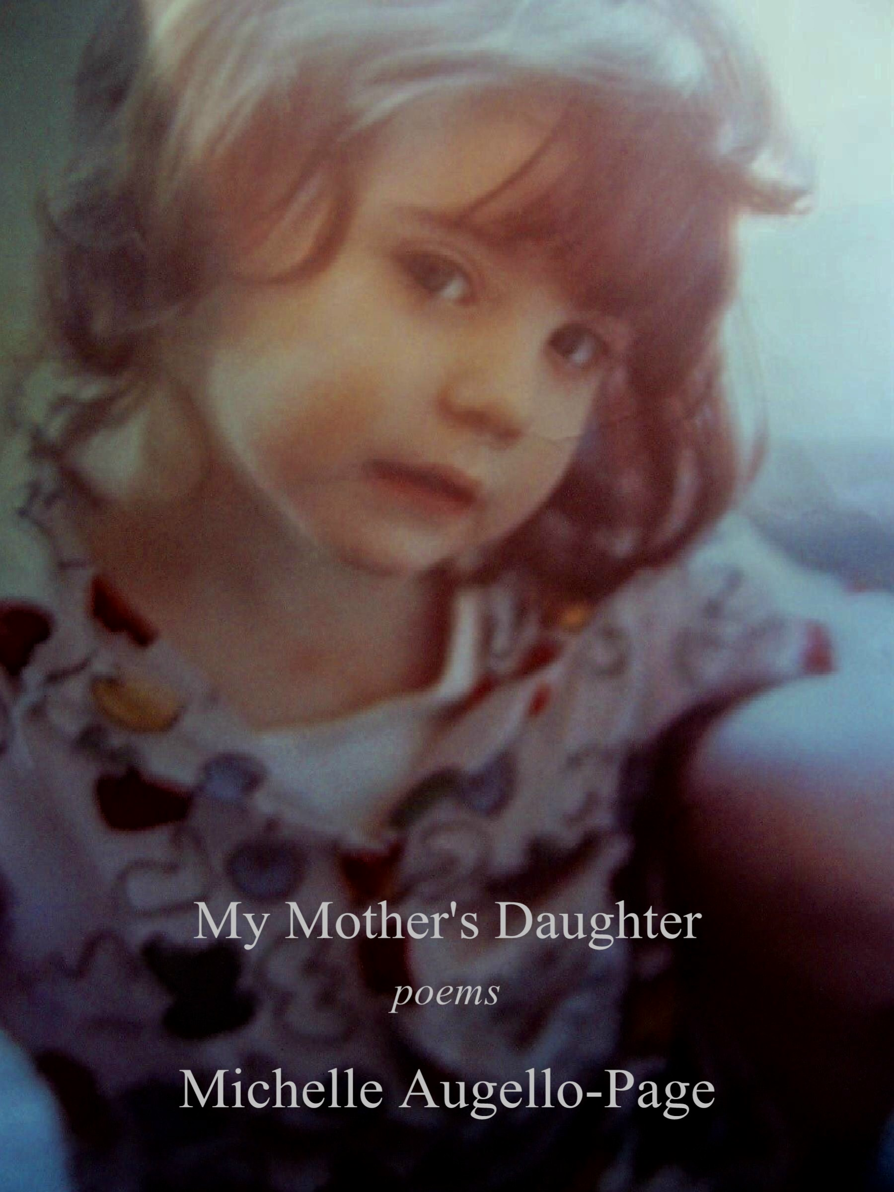 My Mothers Daughter An Ebook By Michelle Augello Page