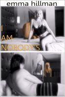 Emma Hillman - I Am Nobody's