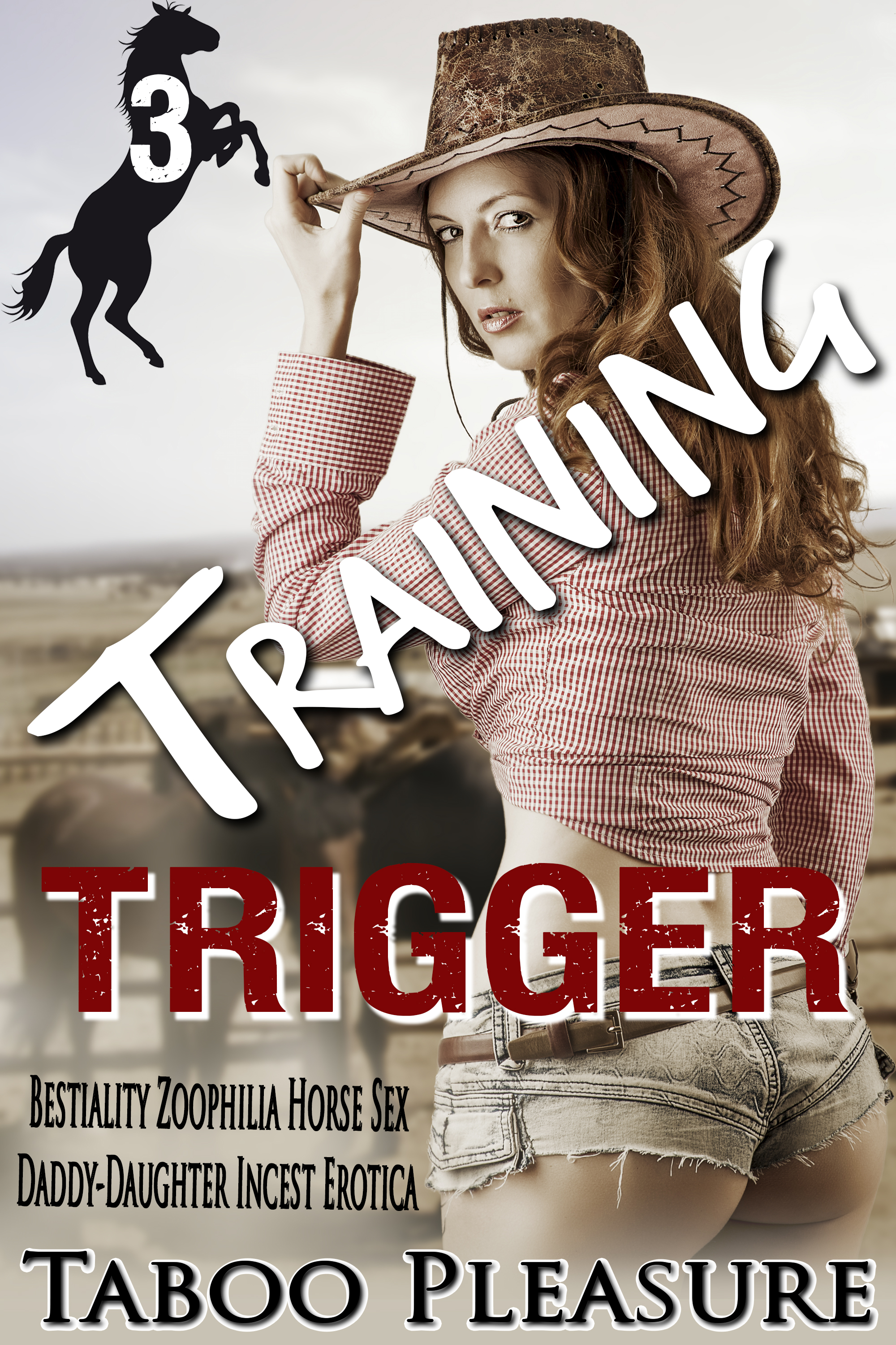 zoophilia horse sex Training Trigger - Book 3 - Bestiality Zoophilia Horse Sex Daddy-Daughter  Incest Erotica