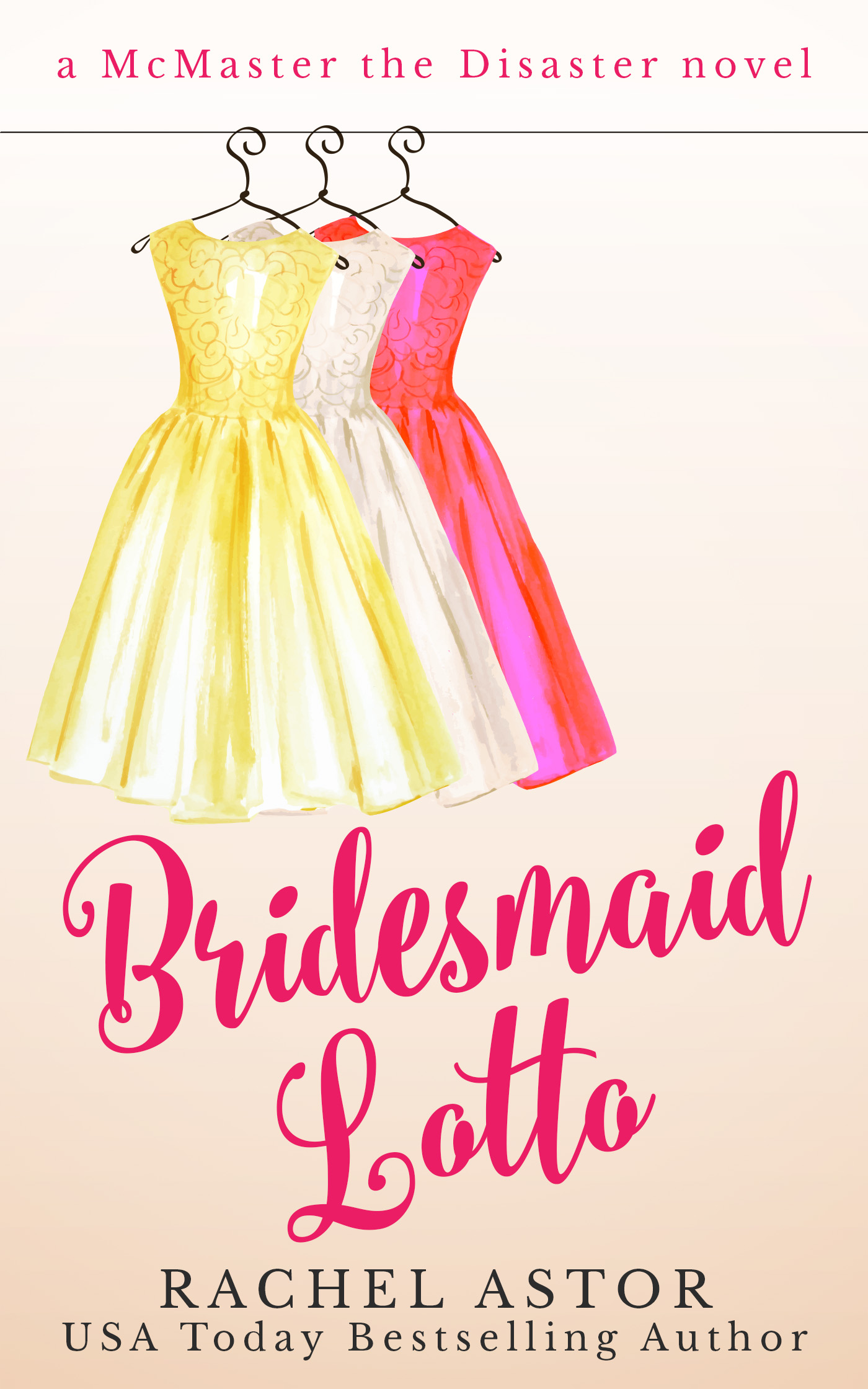 Bridesmaid Lotto By Rachel Astor