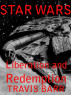 Star Wars: Liberation and Redemption by Travis Barr