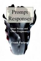 Frank Parker - Prompt Responses