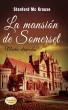 La mansión de Somerset by Stanford Mc Krause
